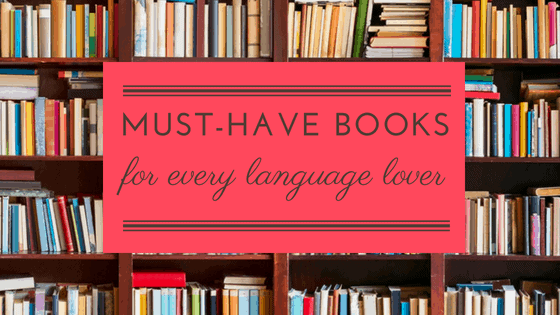 Must-have books for language lovers 📚