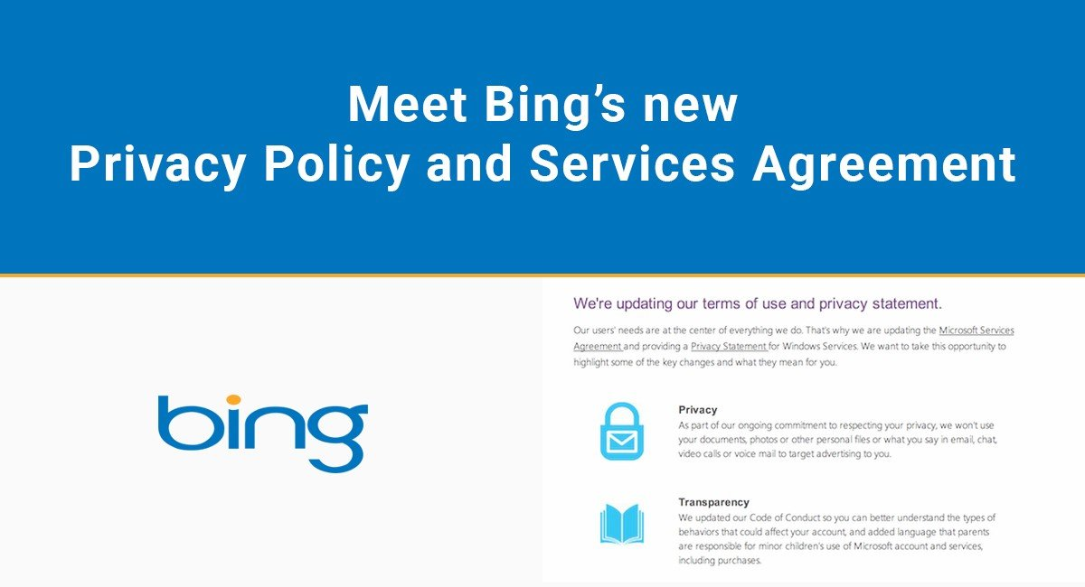 Meet Bing S New Privacy Policy And Services Agreement
