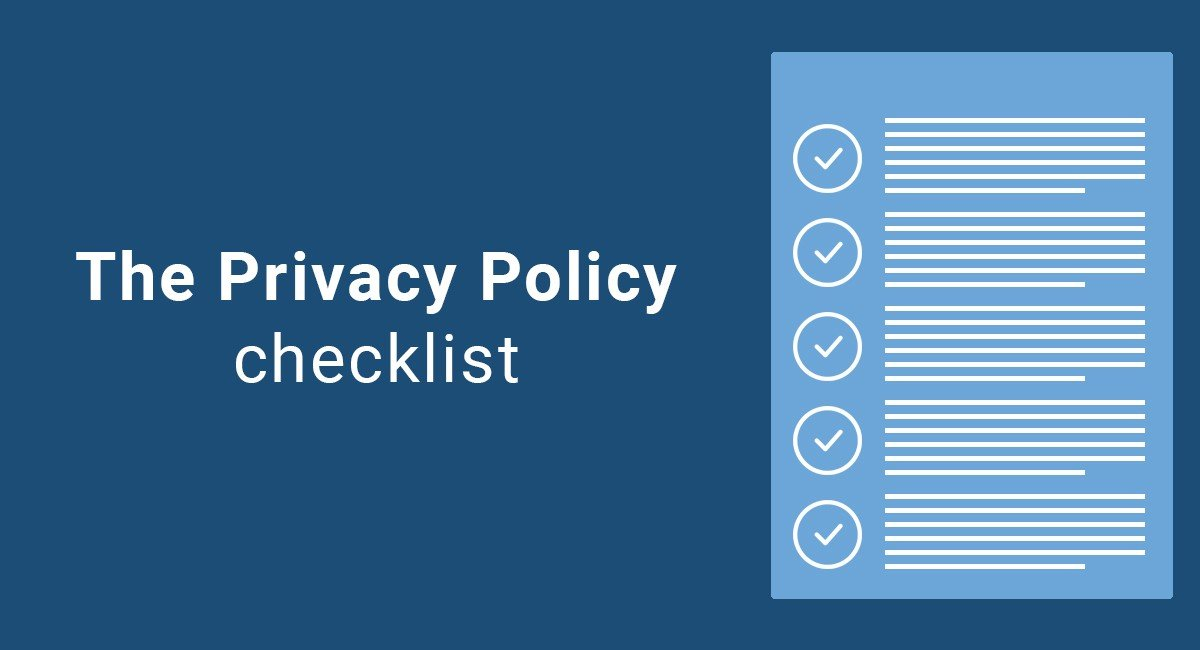 The Privacy Policy Checklist