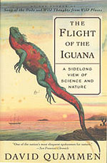 The Flight of the Iguana, by David Quammen