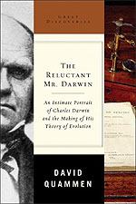 The Reluctant Mr. Darwin, by David Quammen