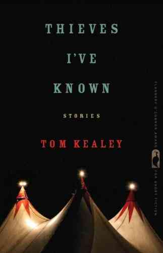 Thieves I've Known, by Tom Kealey