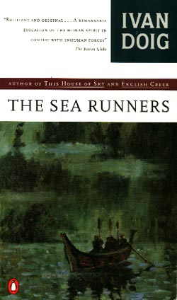 The Sea Runners, by Ivan Doig