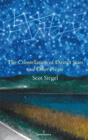 The Constellation of Extinct Stars and Other Poems, by Scot Siegel