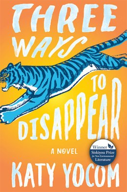 Three Ways to Disappear, a novel by Katy Yocum