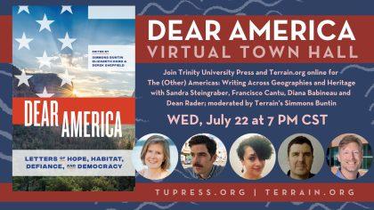 Dear America Virtual Town Hall, July 22, 2020