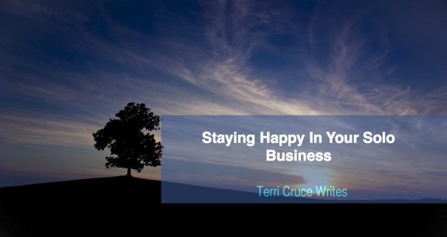 stay happy in your solo business
