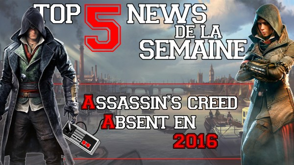 Top 5 News De la Semaine #1