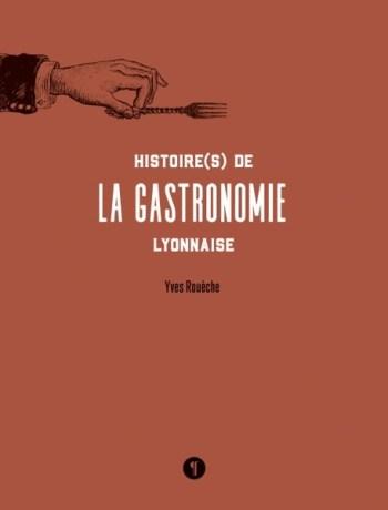 Couv livre Gastronomie Lyonnaise