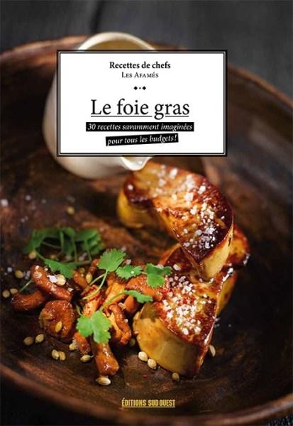 le foie gras Les affamés le foie gras Couv livre