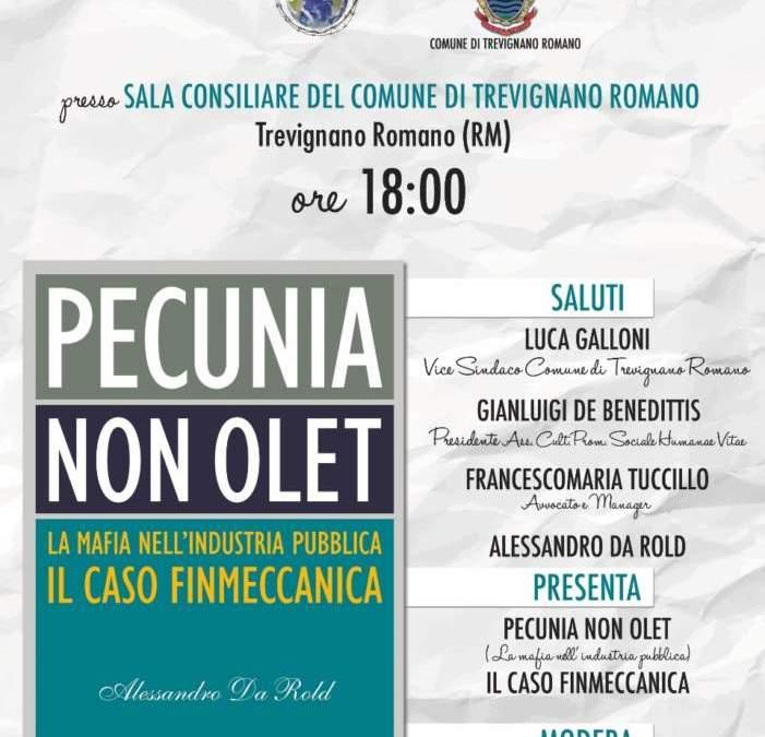 """Trevignano Romano, presentazione del libro """"Pecunia non olet – la mafia nell'industria  pubblica, il caso Finmeccanica"""" di Alessandro Da Rold"""