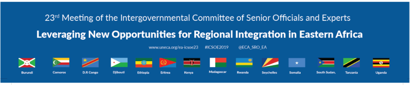 #ICSOE2019: Leveraging New Opportunities for Regional Integration in Eastern Africa