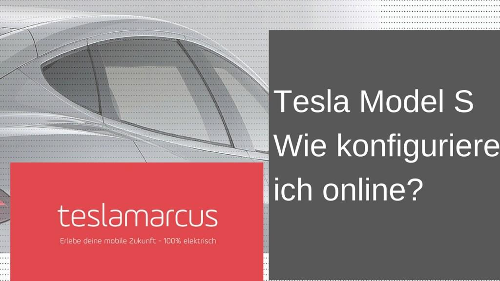 Tesla Model SWie konfiguriere ich online?