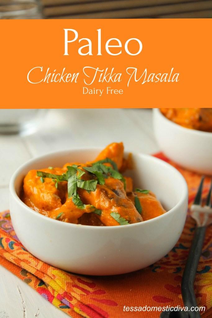 Dairy Free Chicken Tikka Masala, #Paleo #dairyfree #whole30 #keto #indianfood #glutenfree