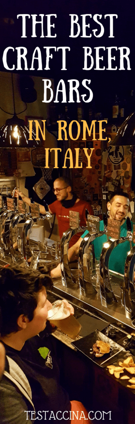 The best craft beer bars in Rome with a guide to what to drink and eat in the best pubs in Rome. Italian craft beer at its finest.