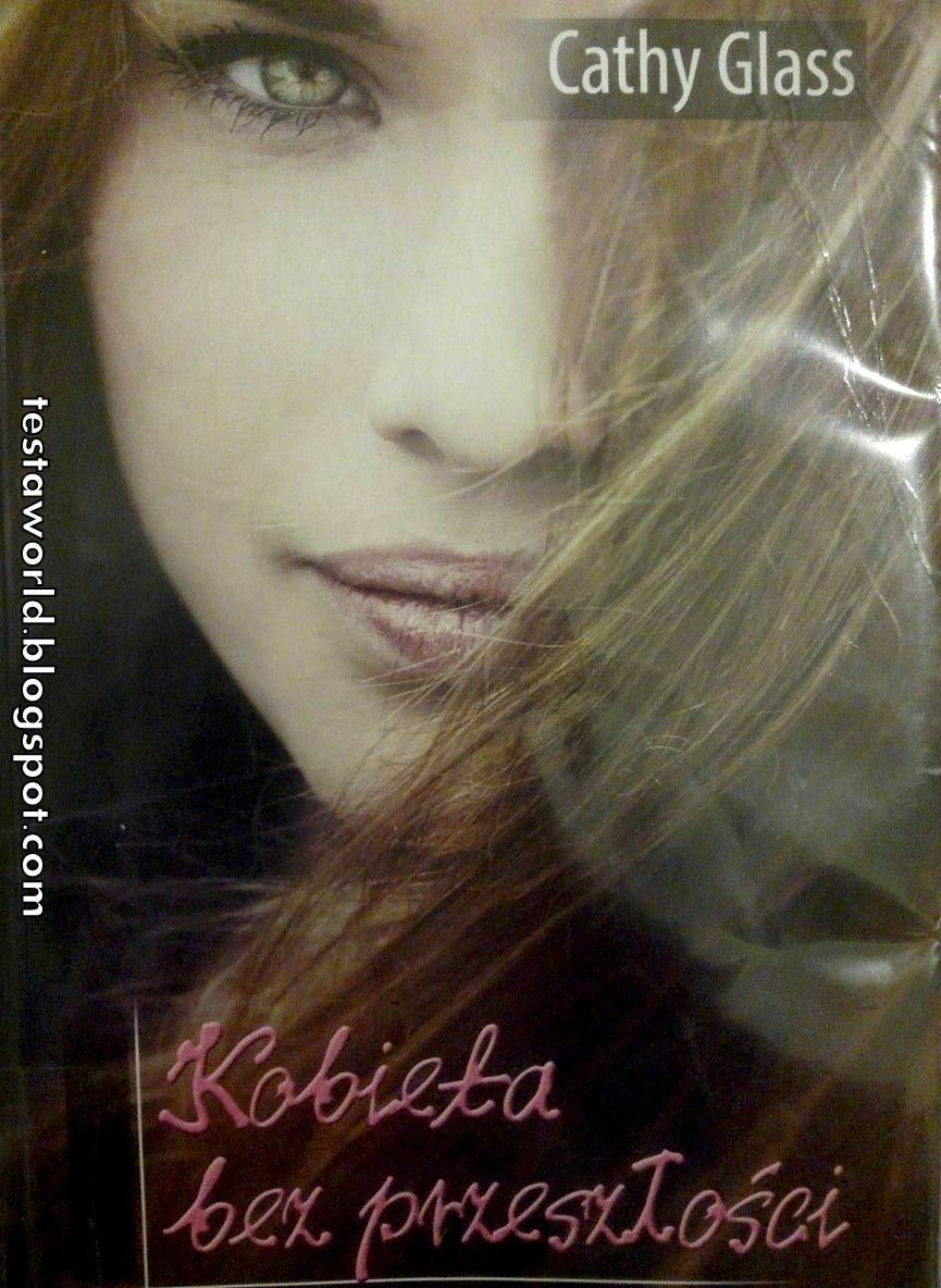 Kobieta bez przeszłości Kathy Glass