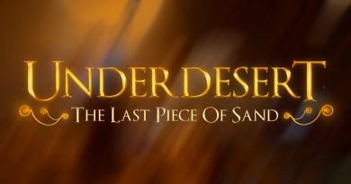 Underdesert: The Last Piece Of Sand – zapowiedź