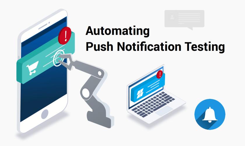 Automating Push Notification Testing