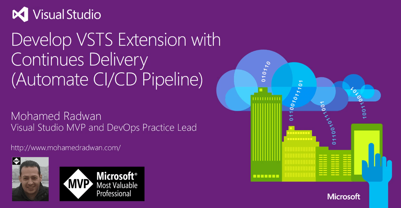 How to Develop VSTS Extensions to Automate CI/CD Pipeline