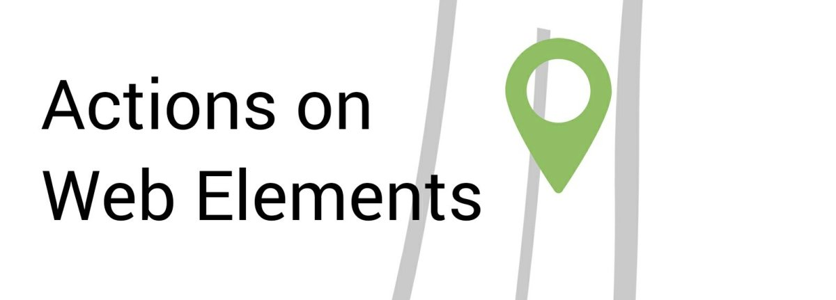 Actions on Web Elements