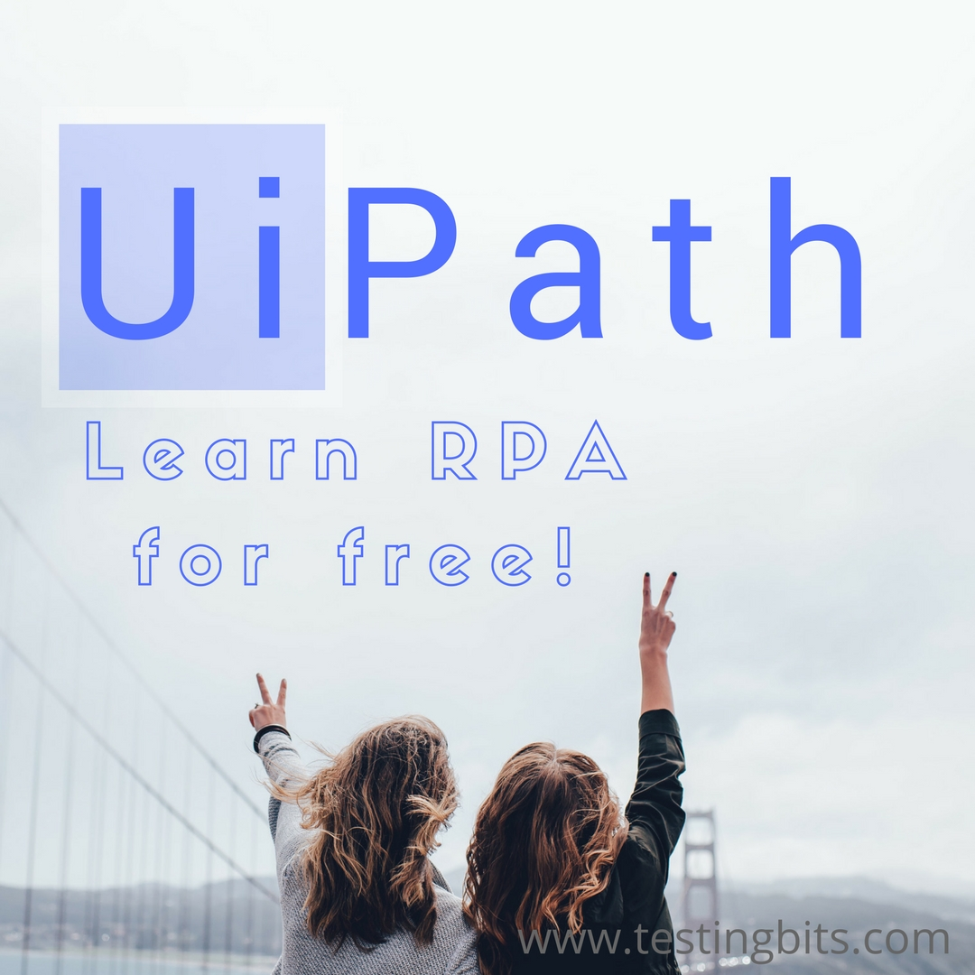 How to learn UiPath by yourself? | Testingbits com