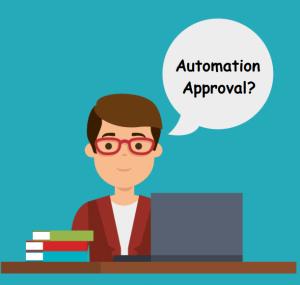 Automation Approval!