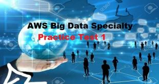 AWS Big Data Specialty Practice Test 1