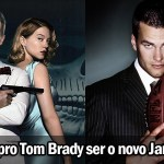 9 motivos pro Tom Brady ser o novo James Bond