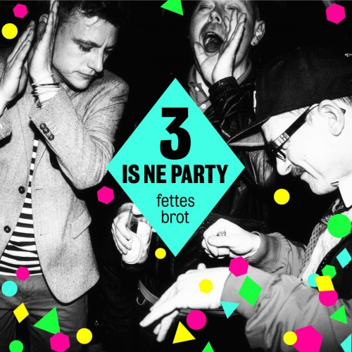 Fettes-Brot-3-is-ne-Party-Cover