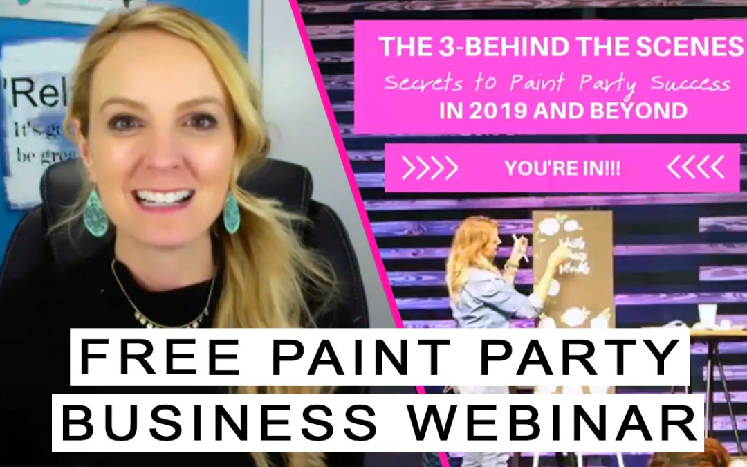 Want to know How to Teach a Paint Party??? — Behind the Scenes Secrets to Paint Party Success!