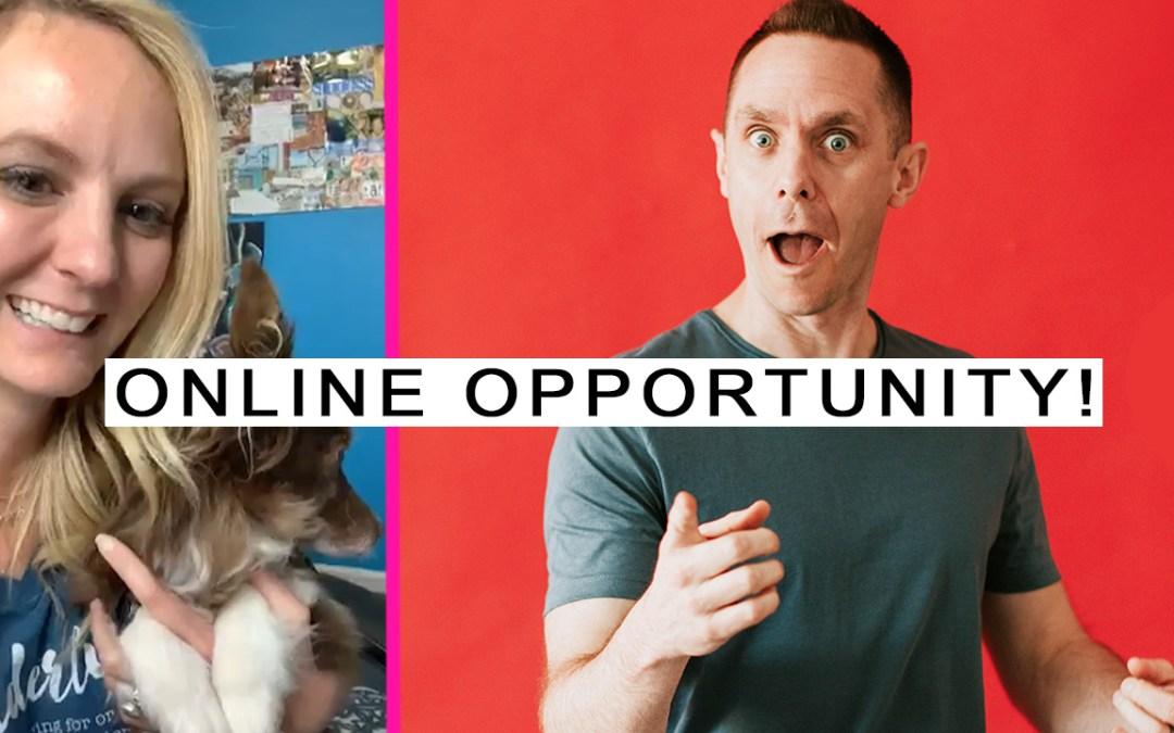 HUGE Online Opportunity!