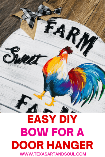 DIY simple bow with image of farm sweet farm door hanger with colorful rooster
