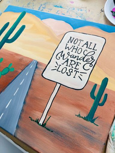 not all who wander are lost desert scene painting