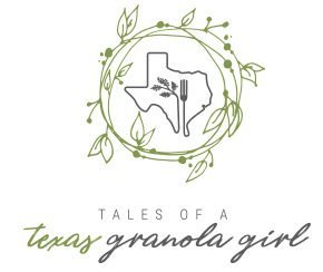 Tales of a Texas Granola Girl