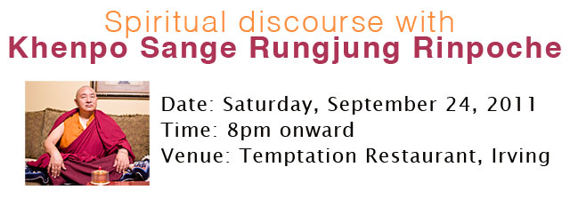 Spiritual Discourse with Khenpo Sange Rungjung Rinpoche