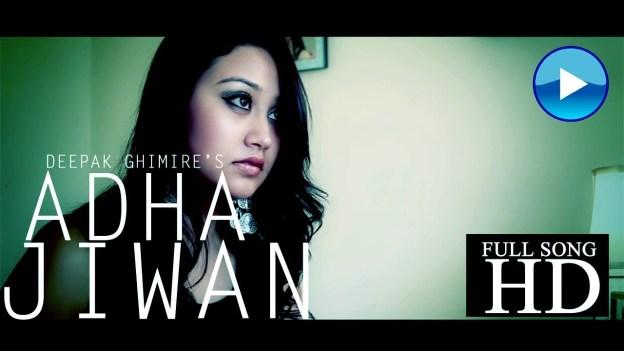 Deepak Ghimire's Aadha Jiwan [Music Video]