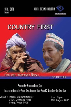 """Country First – from one concerned Nepali to another"" documentary charity show in Irving, Texas on August 18, 2013"