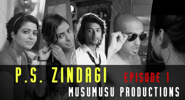 P.S. ZINDAGI S01E01 – THE END AND THE BEGINNING