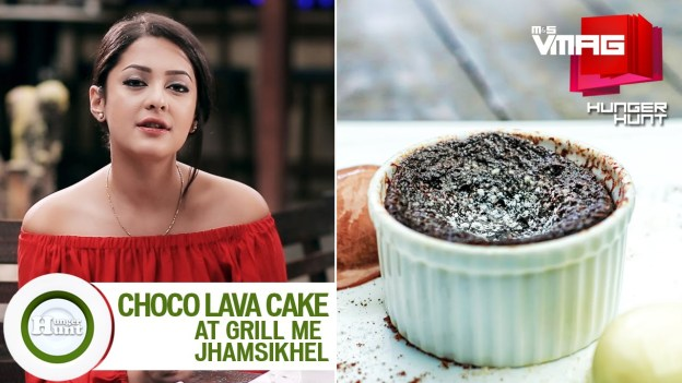 HUNGER HUNT: Choco Lava Cake at Grill Me