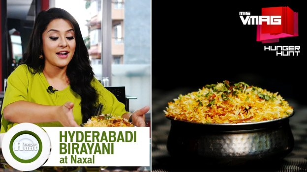 HUNGER HUNT: Hyderabadi Biryani at Naxal