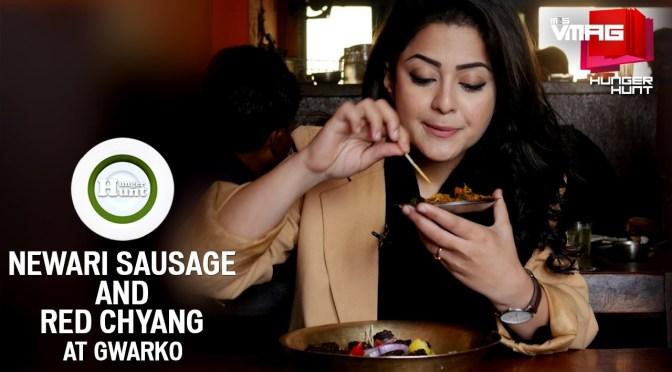 HUNGER HUNT: Newari Sausages, Red Chyang at Bulal