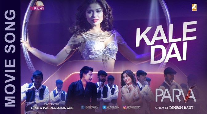 OST: Nischal Basnet, Mala Limbu Heat Up The Dance Floor In Parva's 'Kale Dai' Video