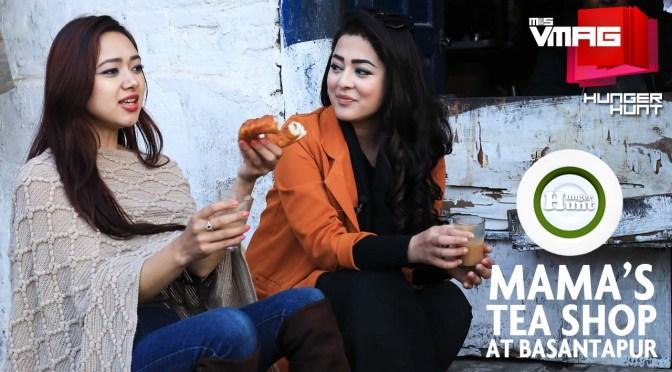 HUNGER HUNT: Mama's Tea Shop at Basantapur