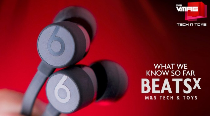 TECH & TOYS: BEATS X – WHAT WE KNOW SO FAR