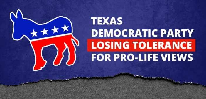 Texas Democratic Party Losing Tolerance for Pro-Life Views