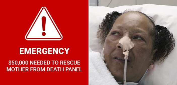 EMERGENCY: $50,000 needed to rescue mother from death panel
