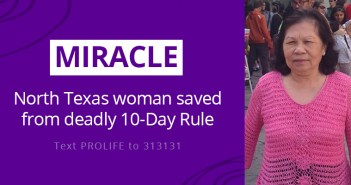 Miracle: North Texas woman saved from deadly 10-Day Rule
