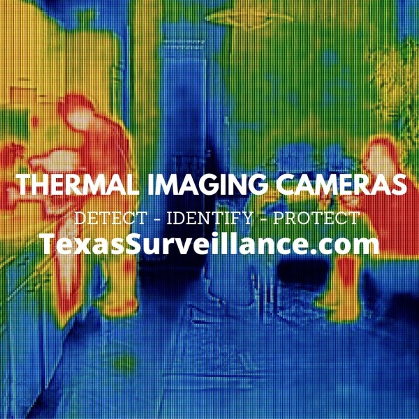 Thermal Imaging Cameras for Elevated Body Temperatures Texas