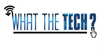What the Tech_1492055490168.PNG