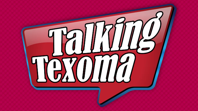 Talking-Texoma-Dont-Miss-640X360_1525360242348